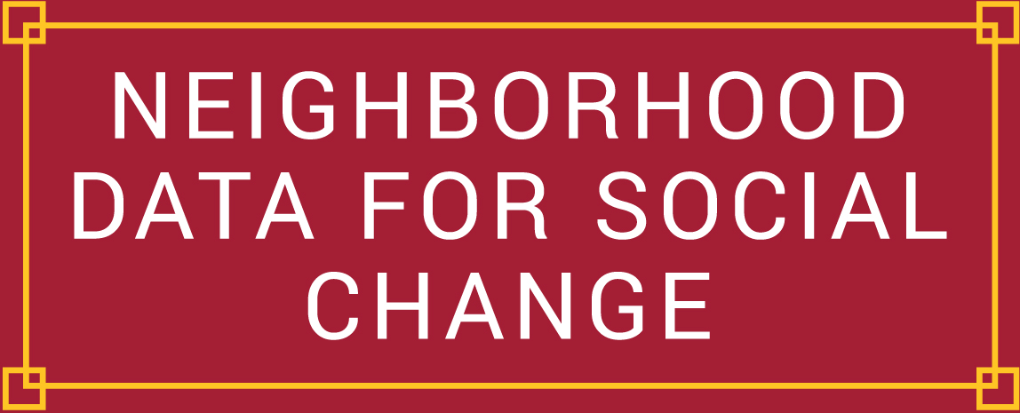 Neighborhood Data for Social Change Home